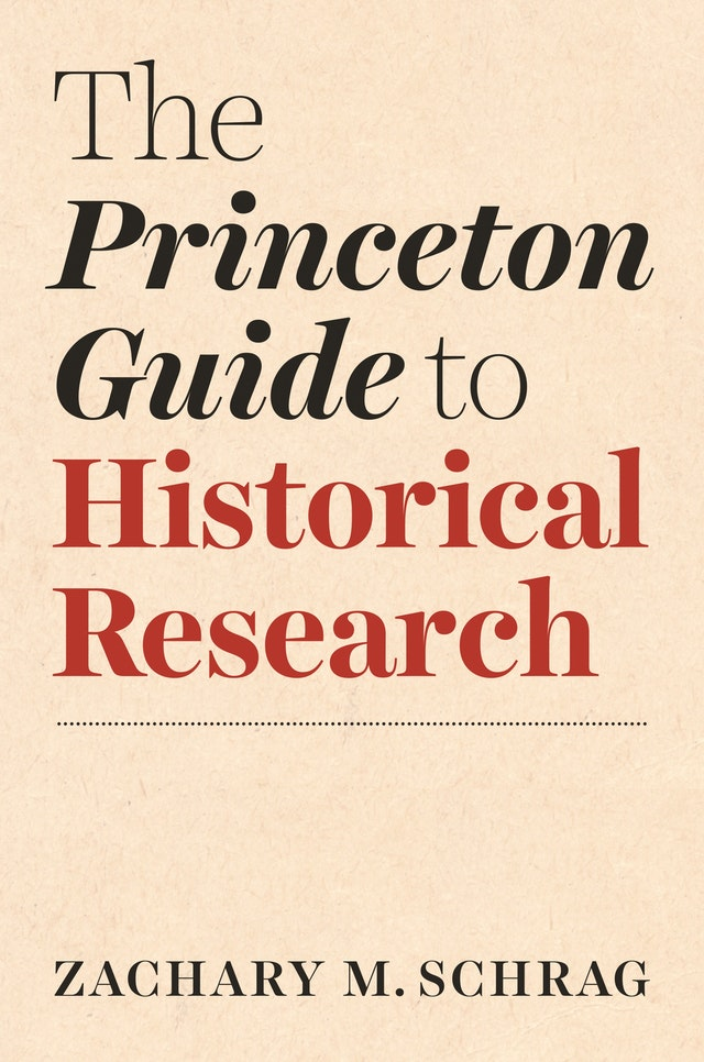 Princeton Guide to Historical Research